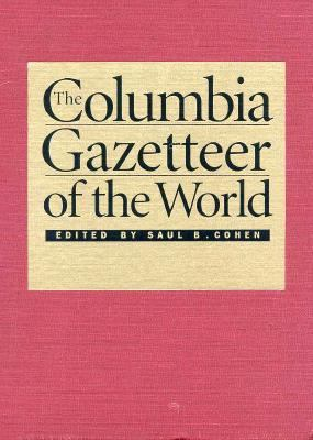Columbia Gazetteer of the World  2nd 1998 9780231110402 Front Cover