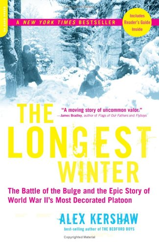 Longest Winter The Battle of the Bulge and the Epic Story of World War II's Most Decorated Platoon  2006 edition cover