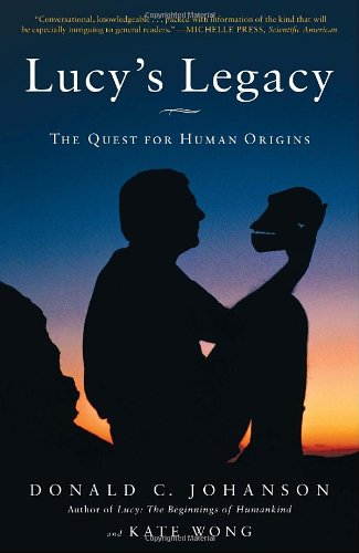 Lucy's Legacy The Quest for Human Origins  2010 edition cover