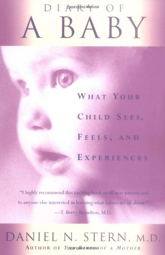 Diary of a Baby What Your Child Sees, Feels, and Experiences  1990 9780465016402 Front Cover