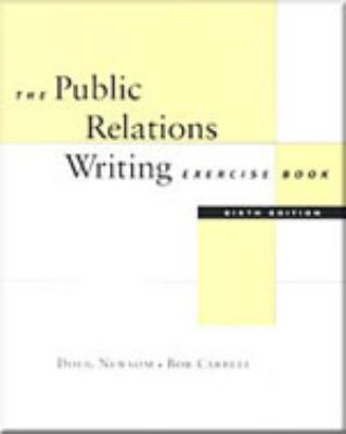 Public Relations Writing 6th 2001 (Workbook) 9780534556402 Front Cover