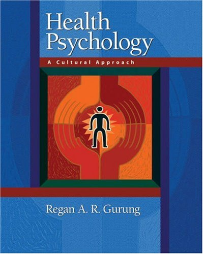 Health Psychology A Cultural Approach  2006 edition cover