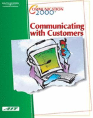 Communicating with Customers  2nd 2002 (Revised) 9780538433402 Front Cover