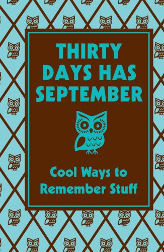 Thirty Days Has September Cool Ways to Remember Stuff  2008 9780545107402 Front Cover