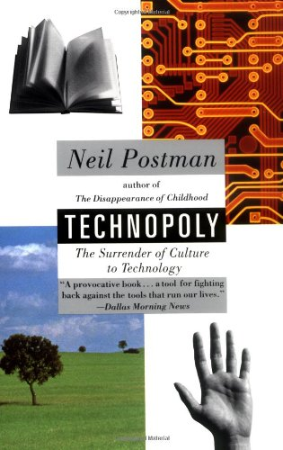 Technopoly The Surrender of Culture to Technology N/A edition cover