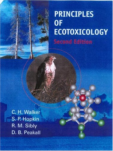 Principles of Ecotoxicology  2nd 2000 (Revised) 9780748409402 Front Cover