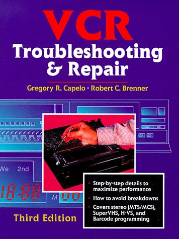 VCR Troubleshooting and Repair  3rd 1998 (Revised) 9780750699402 Front Cover