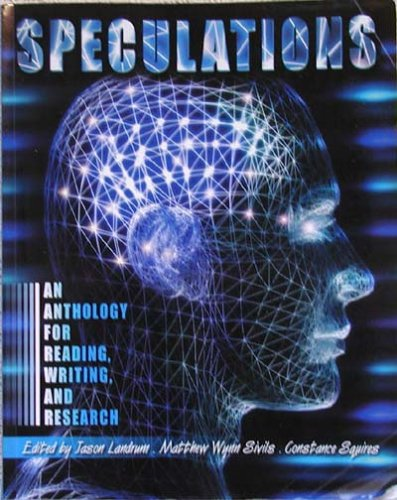 Speculations : An Anthology for Reading, Writing, and Research Revised 9780757504402 Front Cover