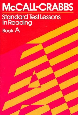 Mccall-crabbs Standard Test Book A Standard Test Lessons in Reading 3rd 9780807755402 Front Cover
