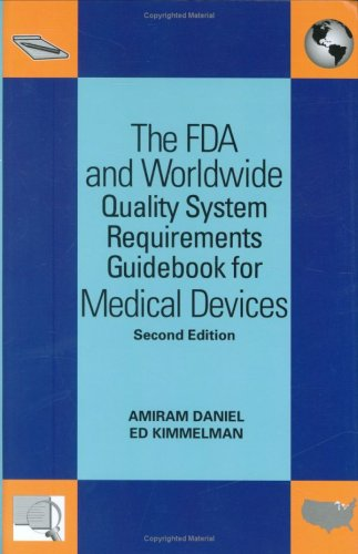 FDA and Worldwide Quality System Requirements Guidebook for Medical Devices  2nd 2008 edition cover