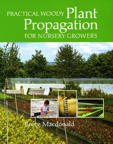 Practical Woody Plant Propagation for Nursery Growers   1986 9780881928402 Front Cover