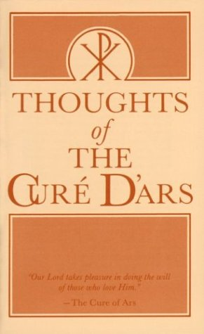 Thoughts of the Cure D'Ars  Reprint edition cover