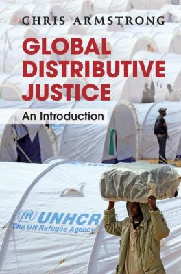 Global Distributive Justice An Introduction  2012 9781107401402 Front Cover