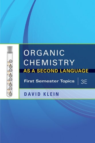 Organic Chemistry as a Second Language First Semester Topics 3rd 2012 9781118010402 Front Cover