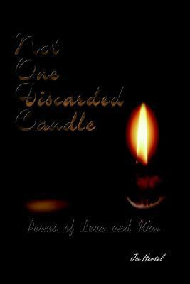 Not One Discarded Candle Poems of Love and War N/A 9781403354402 Front Cover