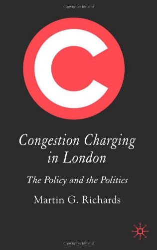 Congestion Charging in London The Policy and the Politics  2006 9781403932402 Front Cover