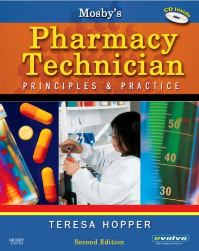Mosby's Pharmacy Technician Principles and Practice 2nd 2007 edition cover