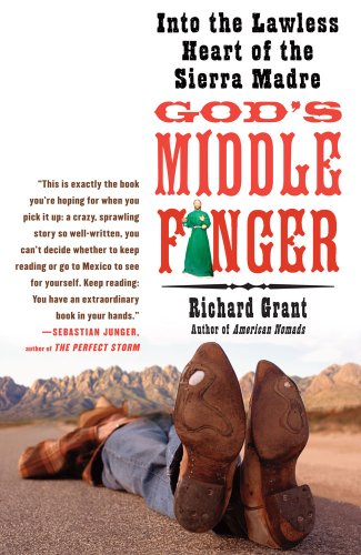 God's Middle Finger Into the Lawless Heart of the Sierra Madre  2008 edition cover
