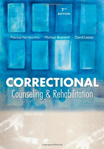 Correctional Counseling and Rehabilitation  7th 2009 (Revised) edition cover