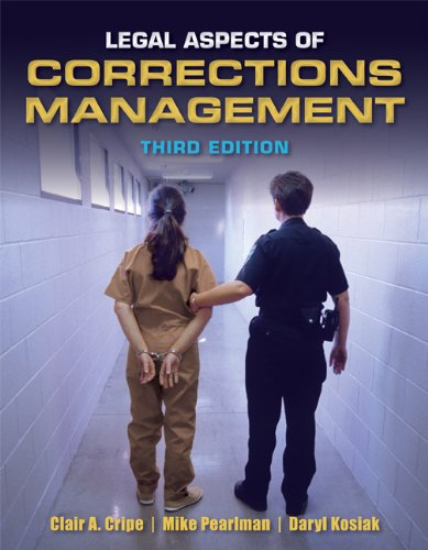 Legal Aspects of Corrections Management  3rd 2013 edition cover