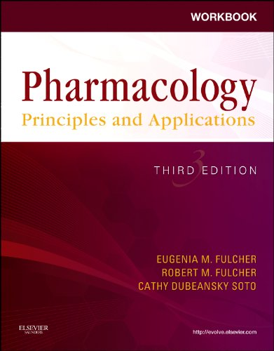 Workbook for Pharmacology: Principles and Applications A Worktext for Allied Health Professionals 3rd 2011 edition cover