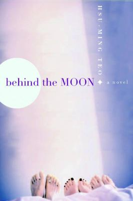 Behind the Moon   2007 9781569474402 Front Cover