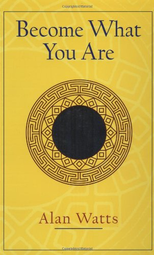 Become What You Are Expanded Edition  2003 9781570629402 Front Cover