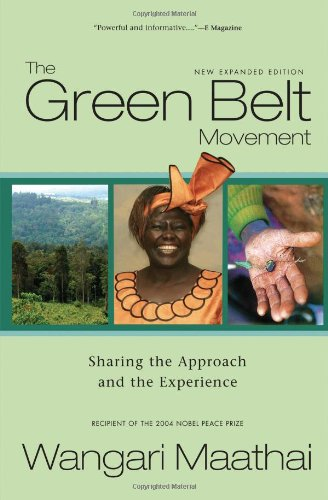 Green Belt Movement Sharing the Approach and the Experience  2003 (Revised) edition cover