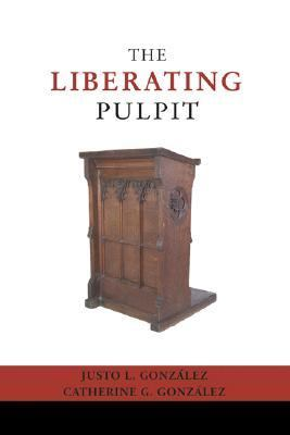Liberating Pulpit  N/A 9781592441402 Front Cover