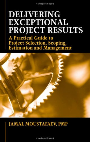 Delivering Exceptional Project Results   2010 edition cover