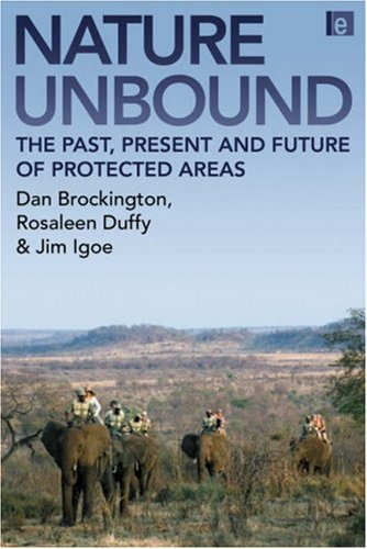 Nature Unbound Conservation, Capitalism and the Future of Protected Areas  2008 edition cover