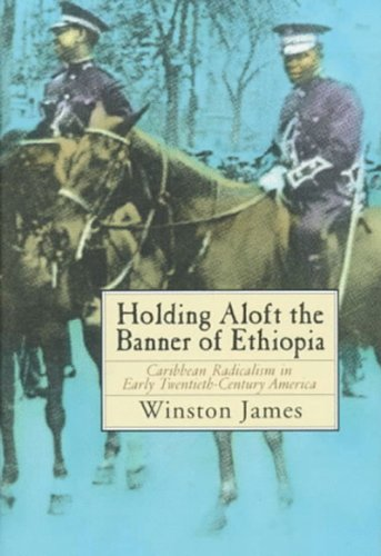 Holding Aloft the Banner of Ethiopia Caribbean Radicalism in Early Twentieth-Century America  1998 edition cover