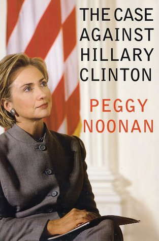Case Against Hillary Clinton   2000 9780060393403 Front Cover