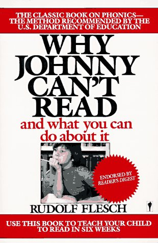 Why Johnny Can't Read And What You Can Do about It Reprint  edition cover