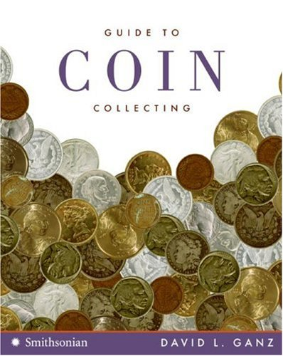 Guide to Coin Collecting   2008 9780061341403 Front Cover