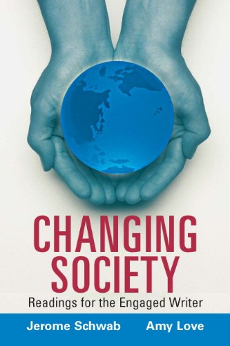 Changing Society Readings for the Engaged Writer  2010 9780132379403 Front Cover