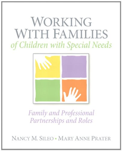 Working with Families of Children with Special Needs Family and Professional Partnerships and Roles  2012 edition cover