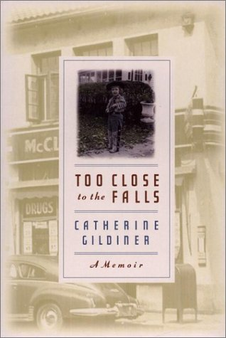 Too Close to the Falls A Memoir  1999 9780142000403 Front Cover