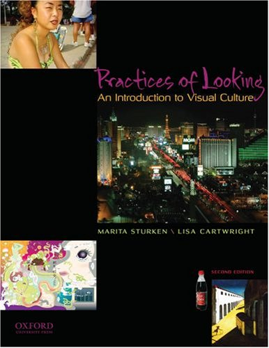 Practices of Looking An Introduction to Visual Culture 2nd 2009 (Revised) edition cover