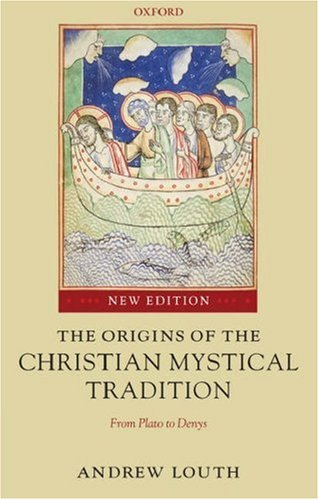 Origins of the Christian Mystical Tradition From Plato to Denys 2nd 2006 (Revised) edition cover