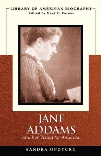Jane Addams and Her Vision of America   2012 edition cover