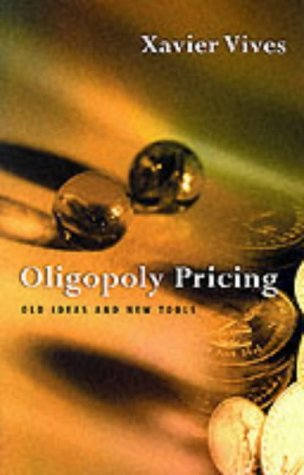 Oligopoly Pricing Old Ideas and New Tools  1999 (Reprint) edition cover