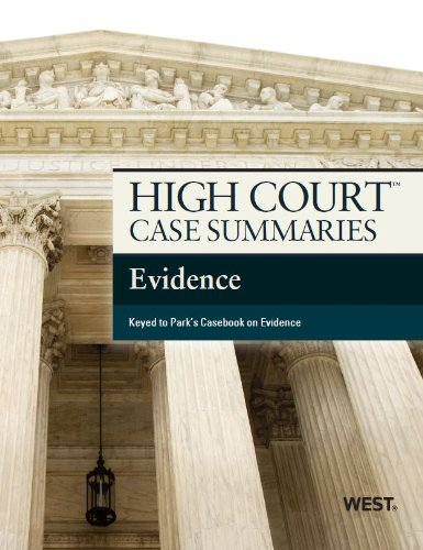 High Court Case Summaries on Evidence  12th 2013 (Revised) 9780314290403 Front Cover