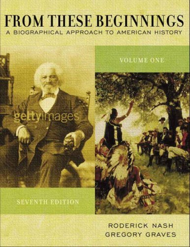 Biographical Approach to American History  7th 2005 (Revised) edition cover
