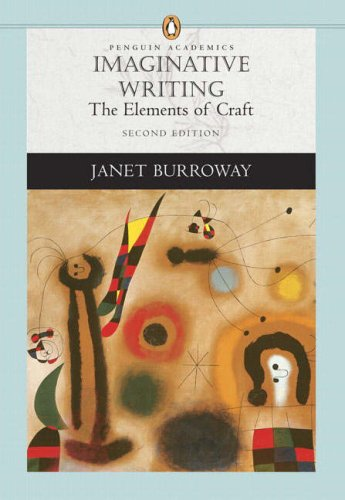 Imaginative Writing The Elements of Craft 2nd 2007 (Revised) edition cover