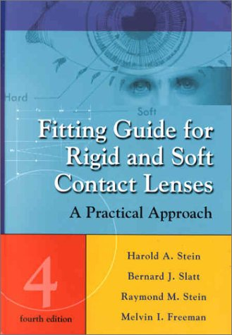 Fitting Guide for Rigid and Soft Contact Lenses A Practical Approach 4th 2001 (Revised) edition cover