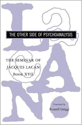 Seminar of Jacques Lacan The Other Side of Psychoanalysis  2007 edition cover