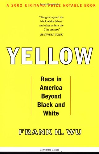 Yellow Race in America Beyond Black and White  2003 edition cover
