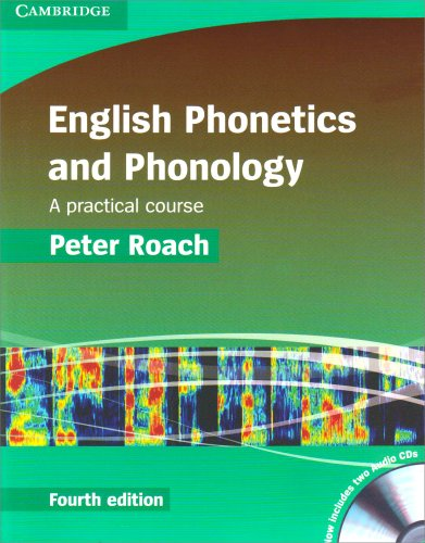 English Phonetics and Phonology Paperback with Audio CDs (2) A Practical Course 4th 2009 (Revised) 9780521717403 Front Cover