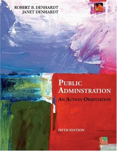 Public Administration An Action Orientation 5th 2006 (Revised) edition cover